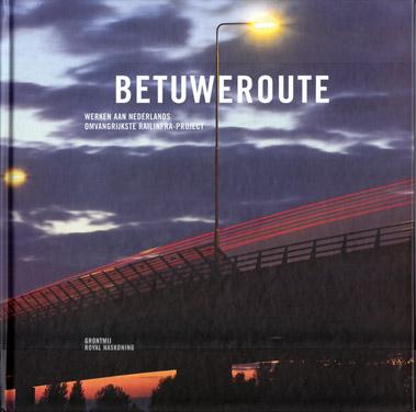 Cover van het boek De Betuweroute